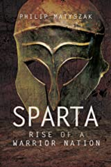 Sparta: Rise of a Warrior Nation Kindle Edition