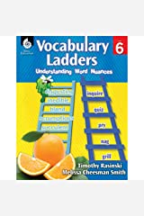 Understanding Word Nuances, Level 6 (Vocabulary Ladders) Paperback