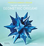 Perfectly Mindful Origami - The Art and Craft of Geometric Origami
