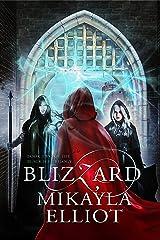 Blizzard (Black Ice Trilogy Book 2) Kindle Edition