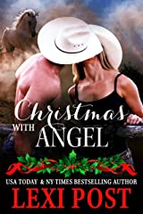 Christmas with Angel (Last Chance Book 1) Kindle Edition