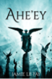Ahe'ey: The Complete Collection