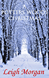 A Potters Woods Christmas (The Warrior Chronicles)