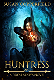 Huntress: A Royal States Novel