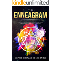 The Enneagram: The Modern Guide To The 27 Sacred Personality Types – For Healthy Relationships In Couples And Finding The Road Back To Spirituality Within You