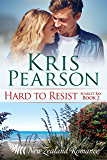 HARD TO RESIST Scarlet Bay Book 2: Sexy New Zealand beach holiday romance (Scarlet Bay Romance)
