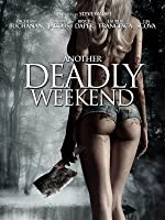 Another Deadly Weekend [dt./OV]