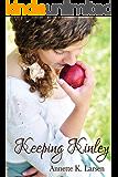 Keeping Kinley (Books of Dalthia Book 5)