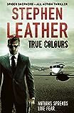 True Colours (The 10th Spider Shepherd Thriller)