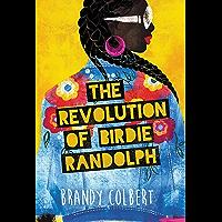 The Revolution of Birdie Randolph (English Edition)