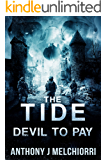 The Tide: Devil to Pay (Tide Series Book 8)