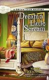 Dream a Little Scream (Dream Club Mystery Book 2)