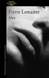 Alex (Un caso del comandante Camille Verhoeven 2) (Spanish Edition)