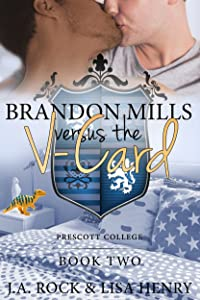 Brandon Mills versus the V-Card (Prescott College Book 2)