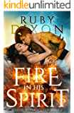 Fire In His Spirit (Fireblood Dragons Book 5)