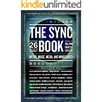 The Sync Book: Myths, Magic, Media, and Mindscapes