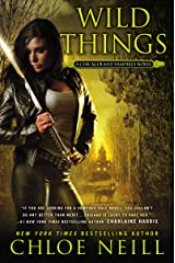 Wild Things: A Chicagoland Vampires Novel Kindle Edition