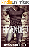 Branded: A Father's Best Friend Short Story (Best Friends Book 1)