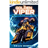 The Golden Viper: An Epic Space Opera/Time Travel Adventure (The Crimson Deathbringer Series Book 2)