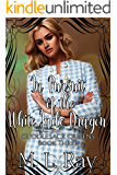 In Pursuit of the White Jade Dragon (Cuddlesack Queens Series #3)