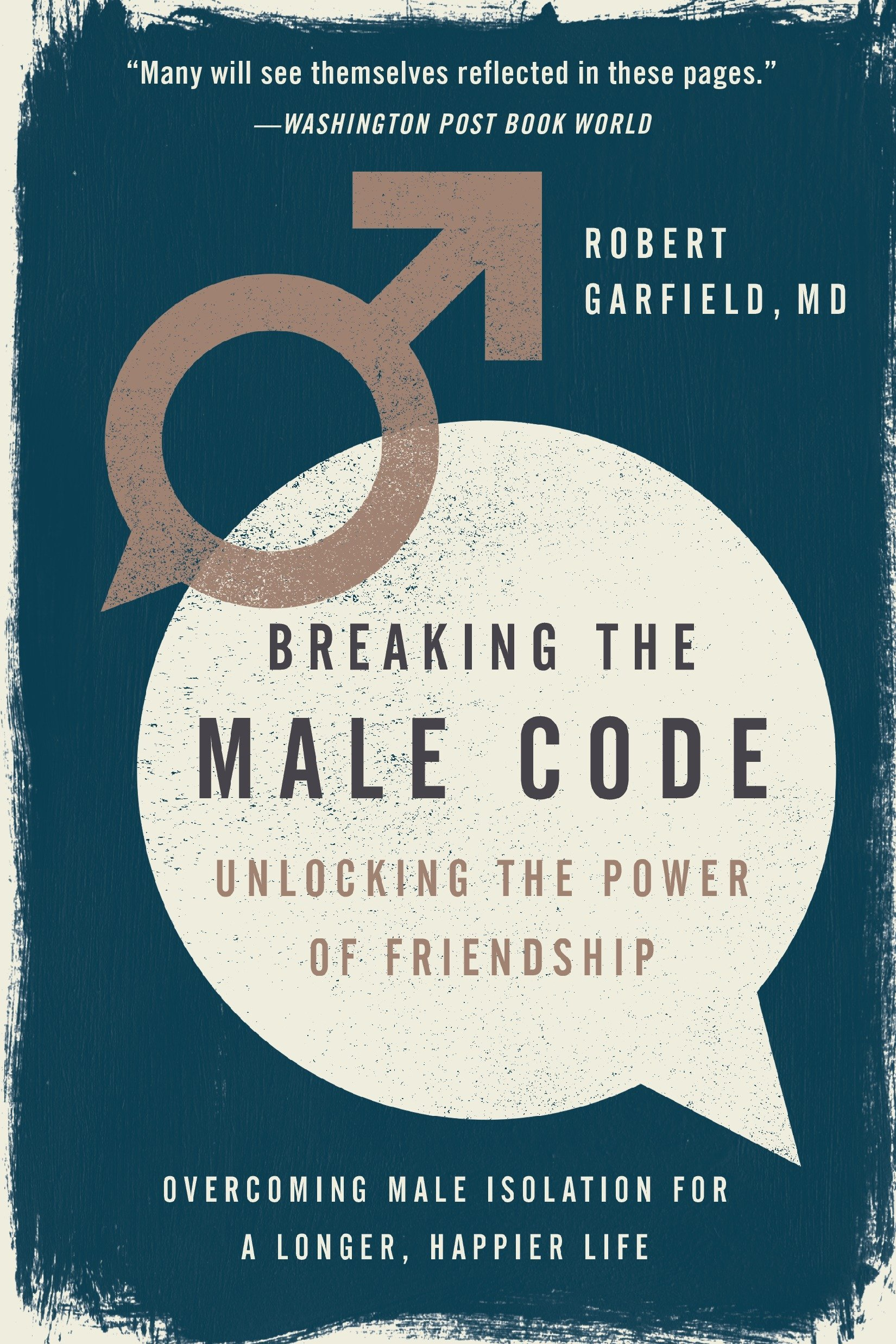 Download Breaking the Male Code: Unlocking the Power of Friendship pdf
