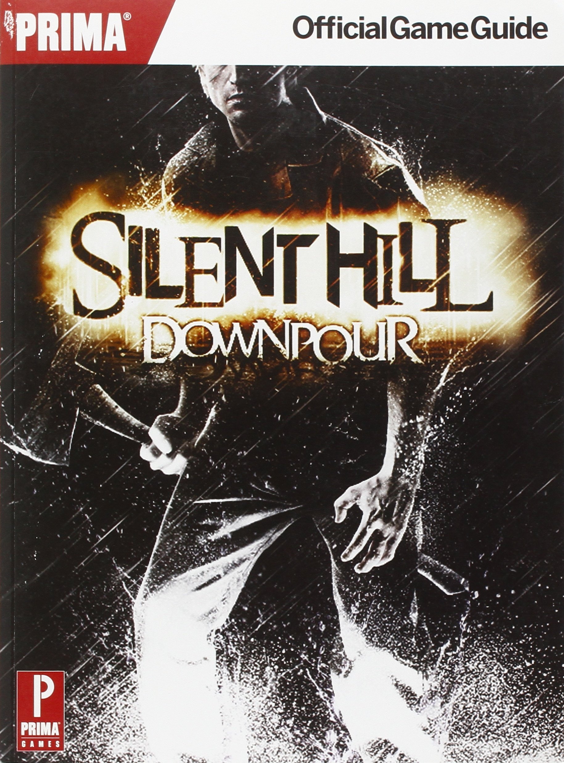 Silent Hill Downpour: Prima Official Game Guide PDF
