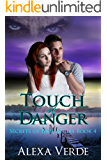 Touch of Danger (Secrets of Rios Azules Book 4)