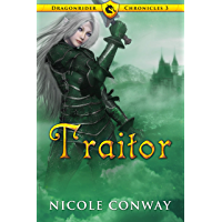 Traitor (Dragonrider Chronicles Book 3) (English Edition)