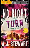 No Right Turn (Miami Jones Florida Mystery Series Book 8)