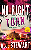 No Right Turn (Miami Jones Florida Mystery Series Book 8)