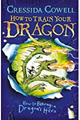 How to Train Your Dragon: How to Betray a Dragon's Hero: Book 11 Kindle Edition