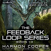 The Feedback Loop: Books 1-3