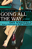 Going All the Way: A Novel