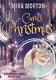 Carol's Christmas: Ein Weihnachtswunder für die Liebe