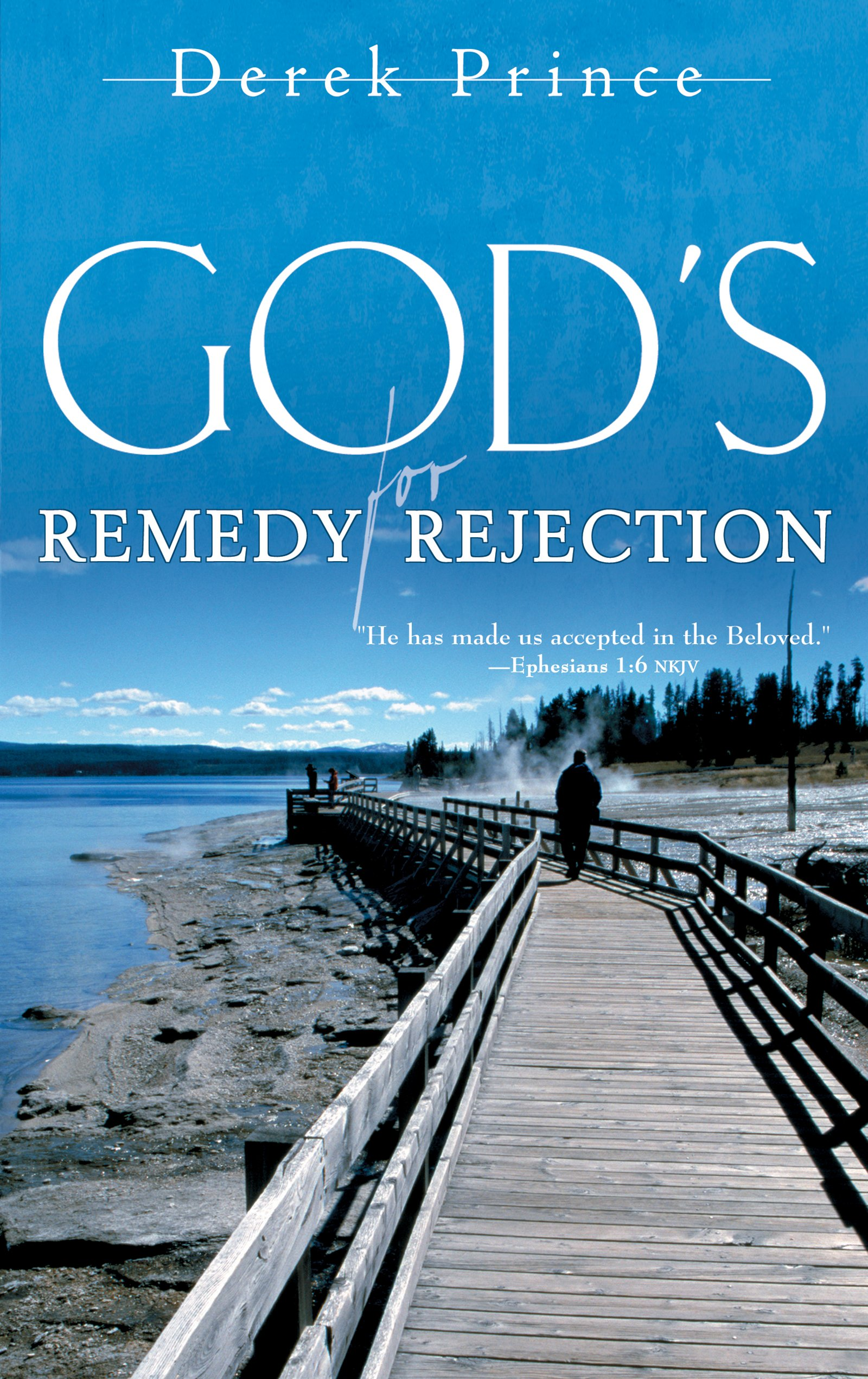 God\'s Remedy for Rejection: Derek Prince: 9780883688649: Amazon.com ...