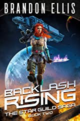 Backlash Rising (The Star Guild Saga Book 2) Kindle Edition