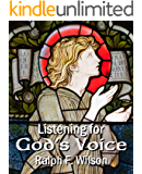 Listening for God's Voice: A Discipleship Guide to a Closer Walk (JesusWalk Bible Study Series)