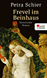 Frevel im Beinhaus (Apothekerin Adelina 4) (German Edition)