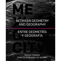 Mexico City: Between Geometry and Geography