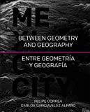Between Geography and Geometry: Mexico City