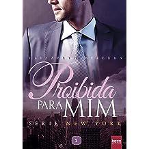 Proibida para mim (New York Livro 1) (Portuguese Edition) Mar 23, 2017
