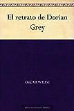 El Retrato de Dorian Gray (Ilustrada) eBook: Oscar Wilde