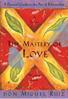 The fifth agreement a practical guide to self mastery toltec the mastery of love a practical guide to the art of relationship a toltec platinumwayz