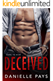 Deceived (Dare to Risk - A Romantic Suspense Series Book 1)