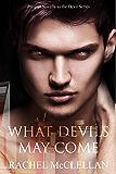 What Devil's May Come (Devil Series Prequel)