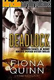 Deadlock (Uncommon Enemies Book 3)