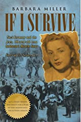 If I Survive: Nazi Germany and the Jews: 100-Year Old Lena Goldstein's Miracle Story (Jewish Holocaust World War 11 Biography) (Faces of Eve Book 1) Kindle Edition