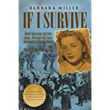 If I Survive: Nazi Germany and the Jews: 100-Year Old Lena Goldstein's Miracle Story (Jewish Holocaust World War 11 Biography