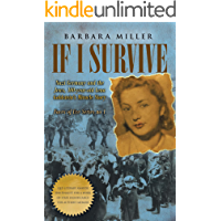 If I Survive: Nazi Germany and the Jews: 100-Year Old Lena Goldstein's Miracle Story (Faces of Eve Book 1)