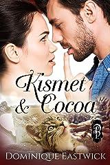 Kismet & Cocoa Kindle Edition